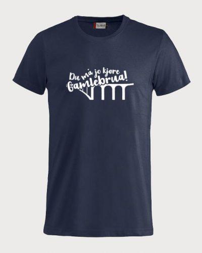 Du må jo kjøre gamlebrua T-skjorte